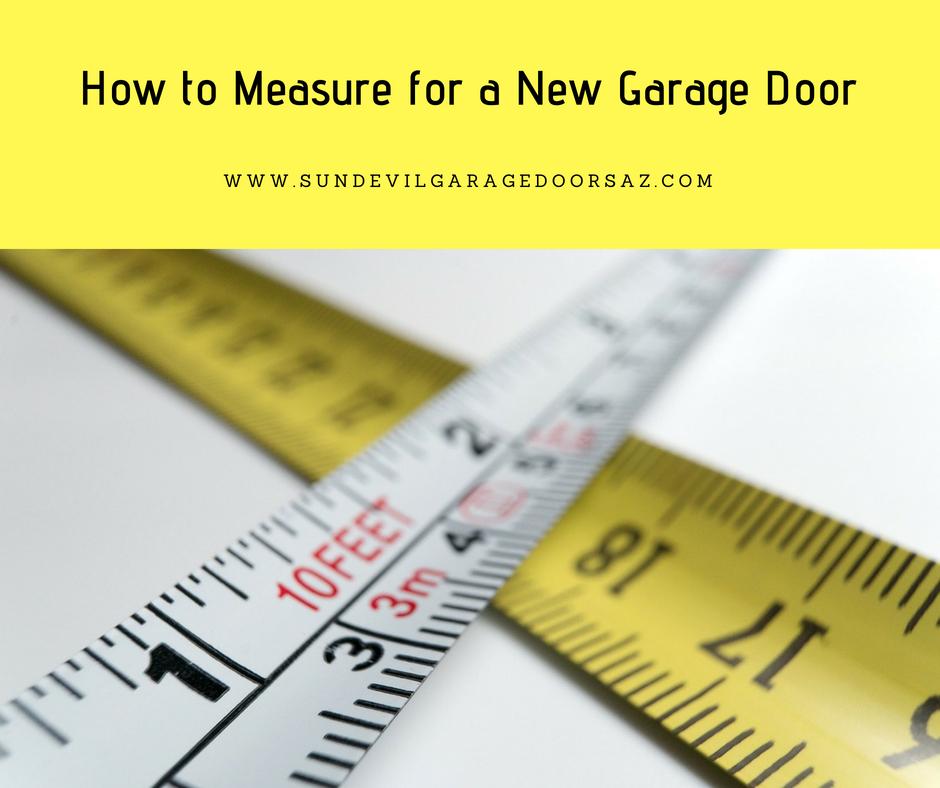 How To Measure For A New Garage Door Sun Devil Garage Door